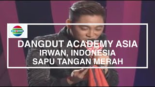 Video Irwan, Indonesia - Sapu Tangan Merah (D'Academy Asia 10 Besar Group A) download MP3, 3GP, MP4, WEBM, AVI, FLV Juli 2018