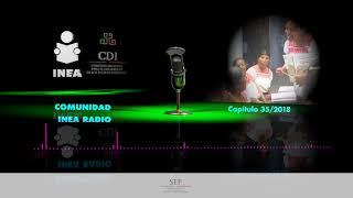 Comunidad INEA Radio 35 2018