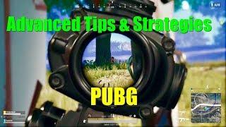 Advanced PUBG Tips & Strategies