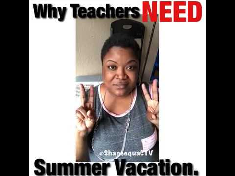 The Real Reason Why Teachers Need Their Summer Vacation