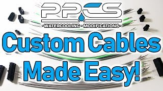 Custom Cables Made Easy!