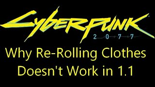 The Real Reason the Clothing Reroll Exploit Doesn't Work After 1.1 in Cyberpunk 2077