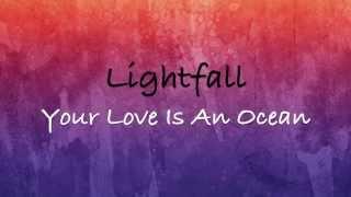 Lightfall - Your Love is an Ocean - with lyrics (2015)