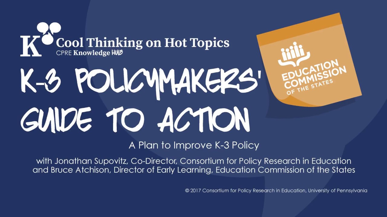 K-3 Policymakers' Guide to Action: Learning from the Education