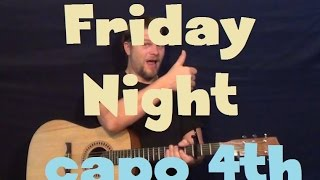 Friday Night (Eric Paslay) Easy Guitar Lesson How to Play Tutorial Capo 4th Fret