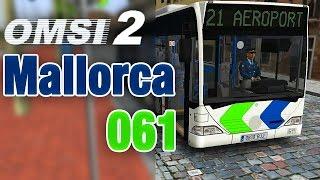 OMSI 2 - MALLORCA #061 - Mit dem Citaro zum Aeroport | Let's Play OMSI 2 [S02E61]