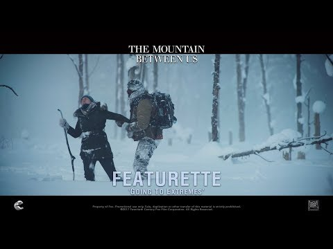 The Mountain Between Us ['Going To Extremes' Featurette In HD (1080p)]
