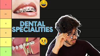 What is the BEST dental speciality? | Dental Speciality Tier List UK