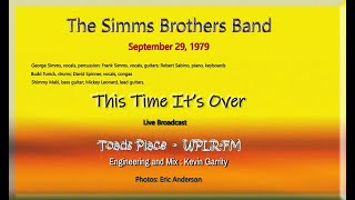 Simms Brothers Band - This time its over - WPLR Broadcast