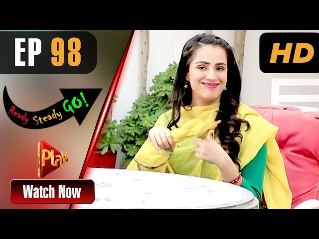 Ready Steady Go - Episode 98 | Play Tv Dramas | Parveen Akbar, Shafqat Khan | Pakistani Drama