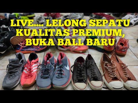 live....-lelong-sepatu-kualitas-premium,-buka-ball-baru