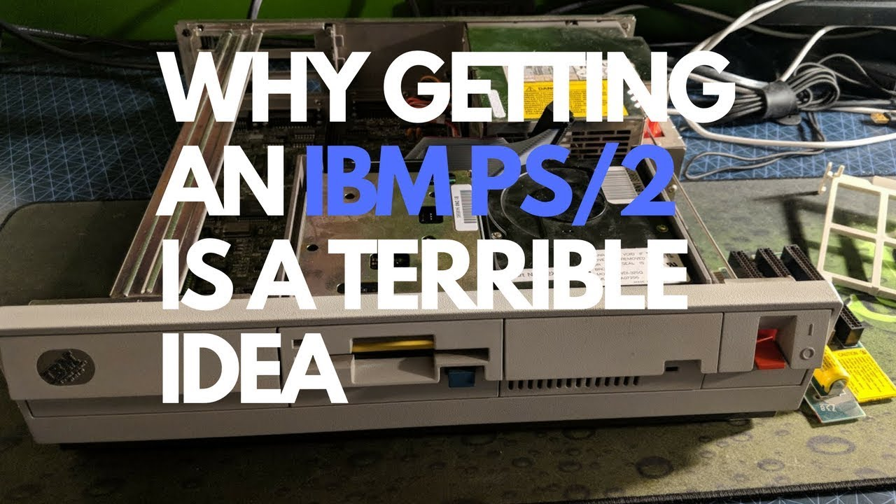 Why an IBM PS/2 is a Bad Idea for Vintage Computing