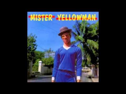 Yellowman- Mister Chin