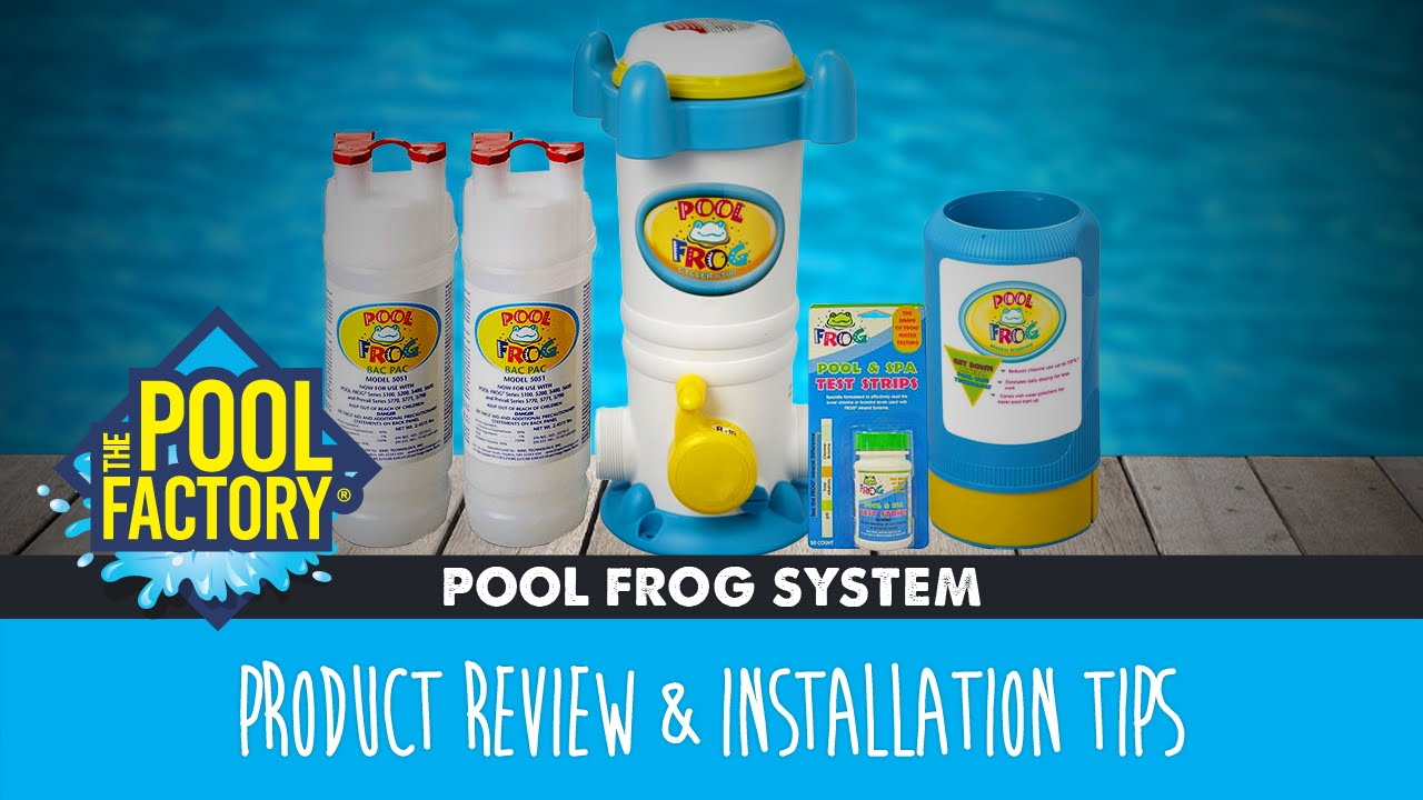 Pool Frog Mineral Water System Product Review Installtion Tips