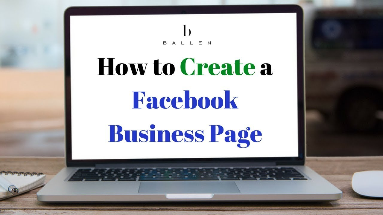 How to Create a Facebook Business Page - | [Lori Ballen 2019]