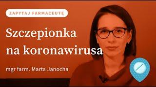 Co wiemy o SZCZEPIONCE NA KORONAWIRUSA? #ZapytajFarmaceutę