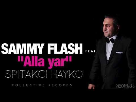 "Sammy Flash - ""Alla Yar"" feat. Spitakci Hayko █▬█ █ ▀█▀"