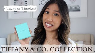 TIFFANY & CO. COLLECTION | WOULD I REPURCHASE? TACKY VS. TIMELESS PIECES