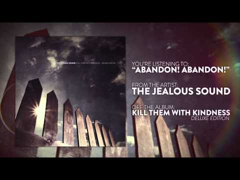 The Jealous Sound - Abandon! Abandon!