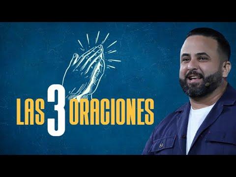 Pastor Otoniel Font - Las 3 Oraciones