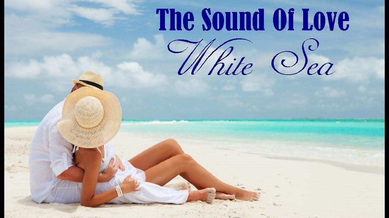 WHITE SEA - The Sound Of Love