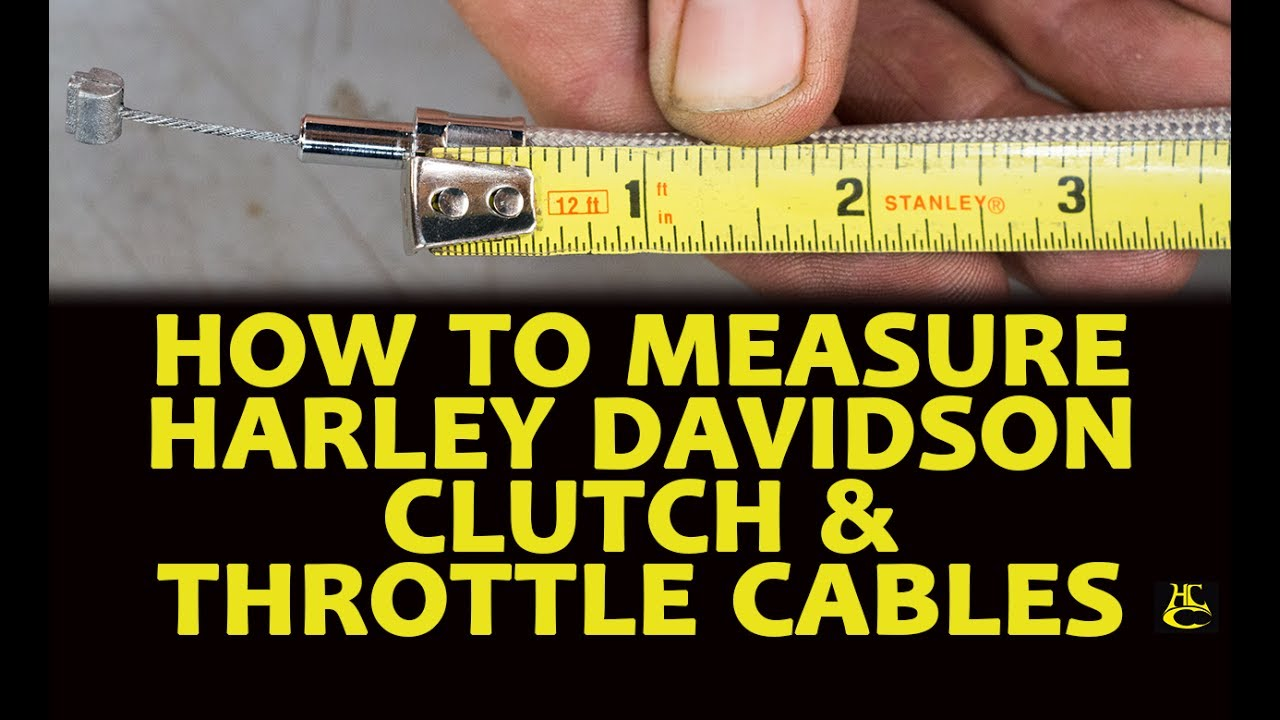 How to Properly Measure Harley Davidson Clutch & Throttle Cables