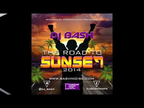 DJ Bash  - The Road To Sunset 2014