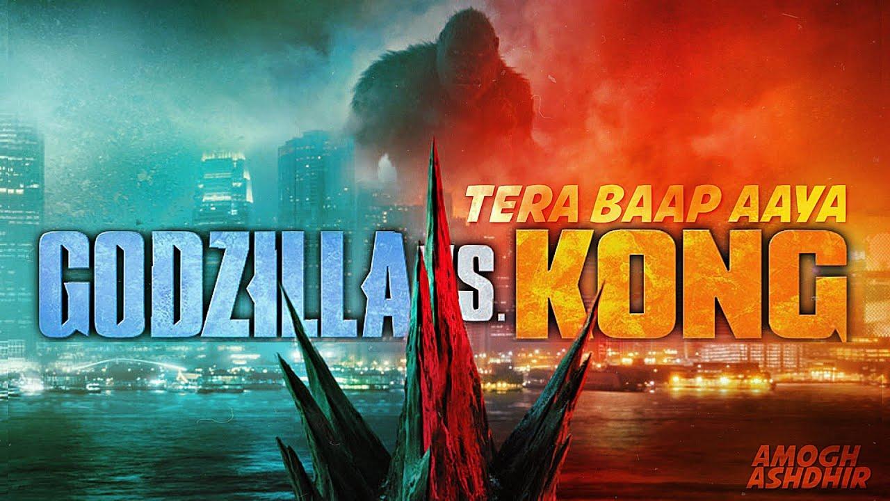 GODZILLA vs. KONG (ft. Titans)    Tera Baap Aaya    Godzilla    Kong