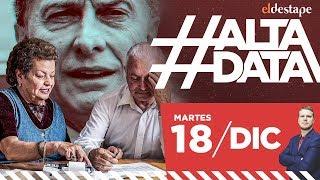 Las mentiras de Macri a los jubilados | #AltaData, todo lo que pasa en un toque