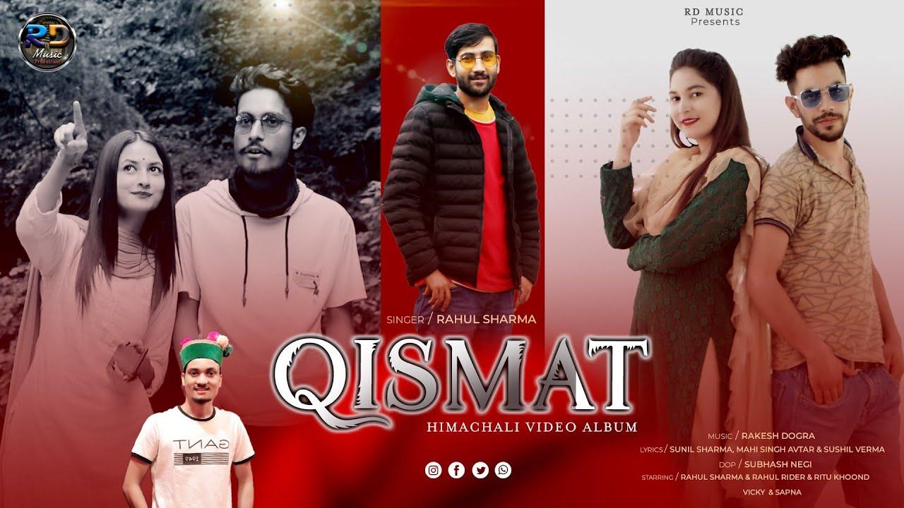 Download Qismat | Rahul Sharma | Latest Himachali Video Nonstop Album 2021 | Rd Music Production