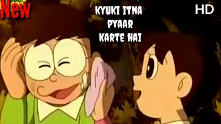 New kyuki Itna Pyaar karte hain||Nobita Sizuka Full video||Vicky Singh