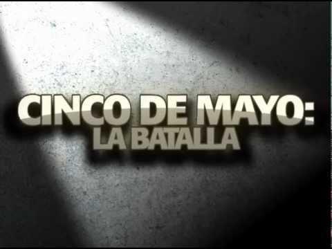 Cinco de mayo: la batalla- Trailer Cinelatino