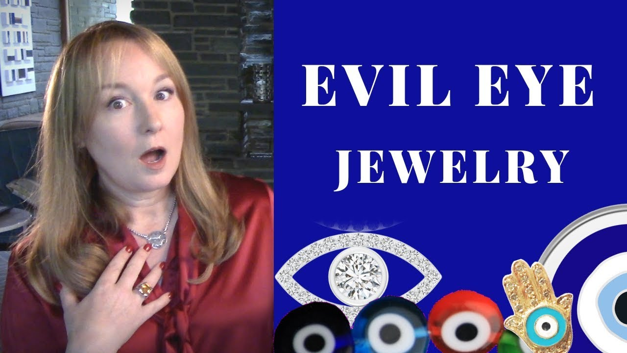 Evil Eye Jewelry | Evil Eye Meaning