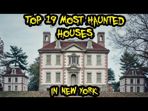 Top 19 Most Haunted Houses in New York
