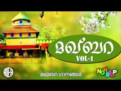 Makhbara Vol 1   Makhbara Ganangal   Latest Non Stop Mappilapattukal   Original Mappilapattukal