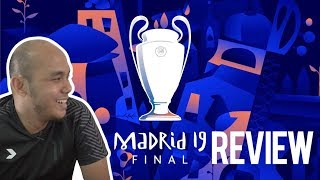 Madrid 19 Final: Review