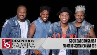 Baixar Sociedade do Samba - Pagode do Sociedade Ao Vivo 2019 #RS