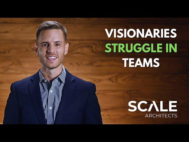 Visionaries struggle IN teams