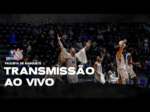 AO VIVO - RIO CLARO X CORINTHIANS - CAMPEONATO PAULISTA DE BASQUETE