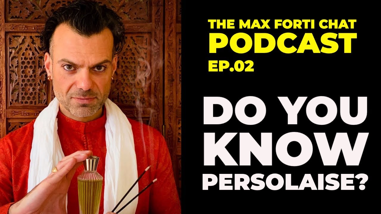 Max Forti Podcast | A great interview with writer Award-winning perfume critic Persolaise