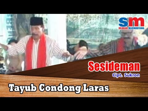 Tayub Condong Laras Ft. Gamelan - Sesideman