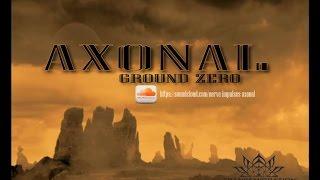 Underground Techno and Minimal 2014 mix in october : AXONAL - GROUND ZERO