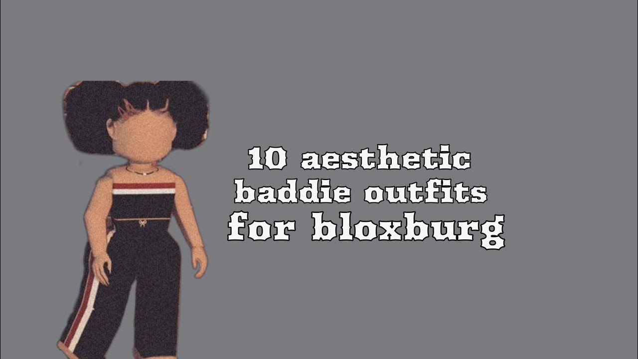 10 Baddie Aesthetic Outfits For Bloxburg Youtube