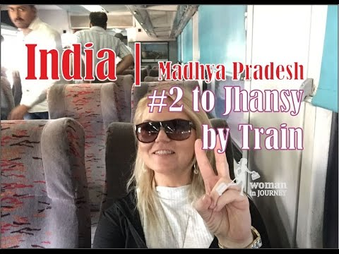 From Bhopal to Jhansi by Train