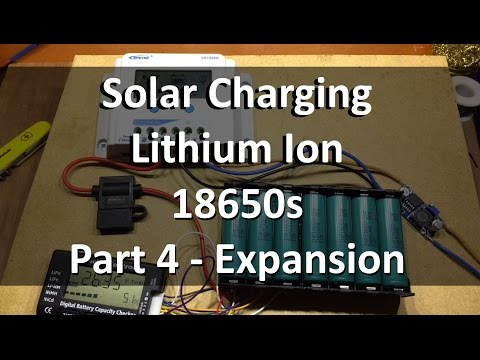 Solar Charging Lithium Ion 18650s - Part 4, Expansion - 12v Solar Shed