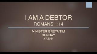 I AM A DEBTOR ~ ROMANS 1:14