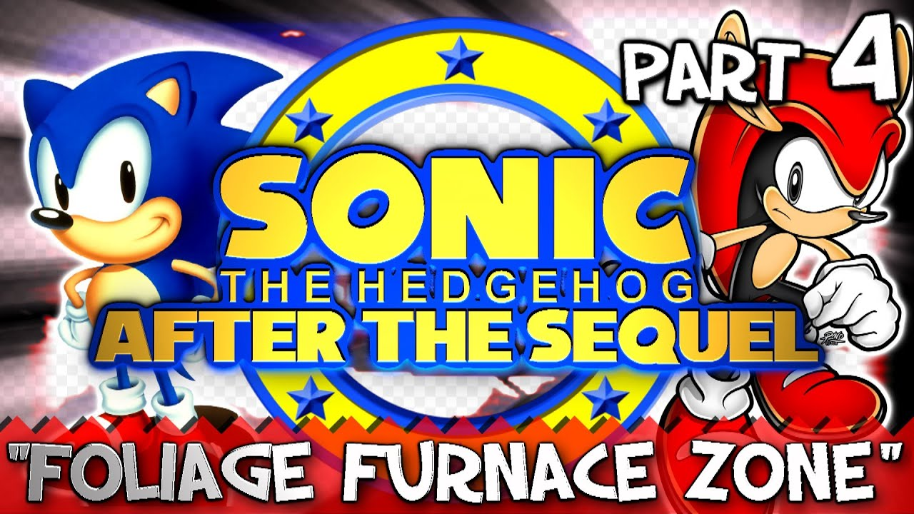 Sonic After the Sequel - Part 4 (Foliage Furnace Zone ...