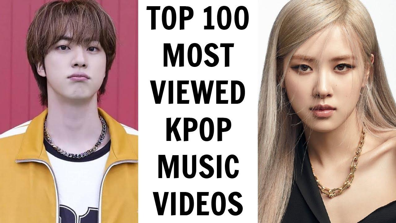 [TOP 100] MOST VIEWED KPOP MUSIC VIDEOS ON YOUTUBE   June 2021