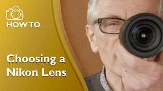 Choosing Nikon Lenses