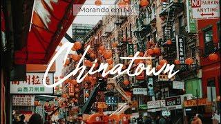 Morando em NY - Chinatown e Little Italy | | Fashion Clues